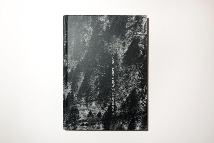 Don't Look Down — a photobook by Brad Rimmer