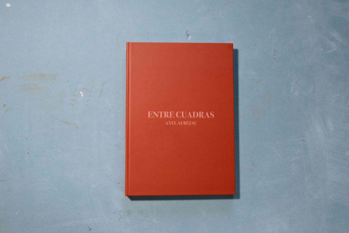 Entre Cuadras by Axel Auréjac