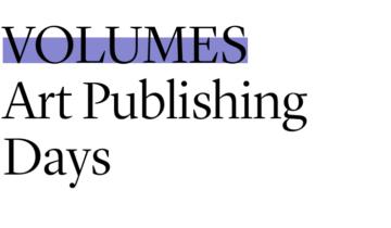 VOLUMES 2020 Art Publishing Days
