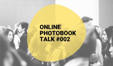 The Phooks Online Photobook Talk #002