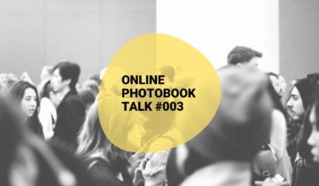 The Phooks Online Photobook Talk #003