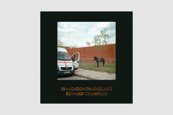 Edward Thompson: In-A-Gadda-Da-England
