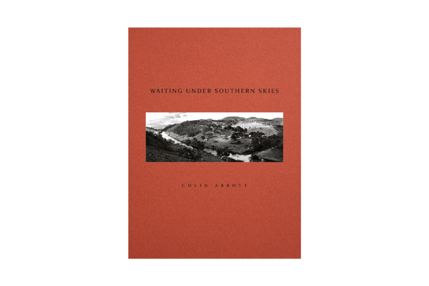 Waiting Under Southern Skies — photobook by Colin Abbott