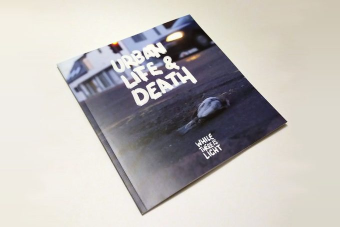 Urban Life & Death photobook by While There is Light